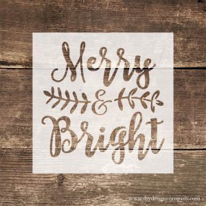 DIY Design Company Merry and Bright vinyl stencil or vinyl decal