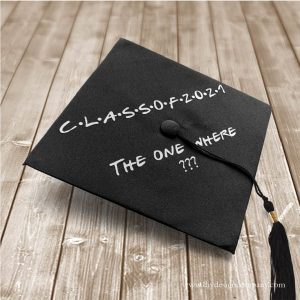 Freinds TV show style grad cap with personalized text