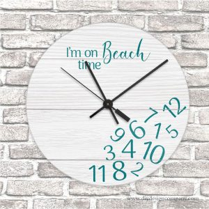 Clock with numbers jumbled at the bottom that says I'm on beach time